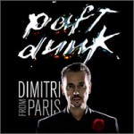 Dimitri form Paris - Got Lucky