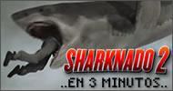 Todas las muertes de Sharknado 2