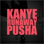 Kanye West - Runaway ft. Pusha T