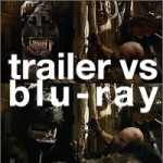 trailer vs blu-ray