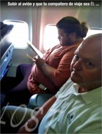 Subir al avión y que tu compañero de viaje sea él