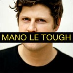mano-le-tough-sesion