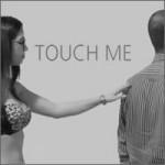 Touch me - Tócame
